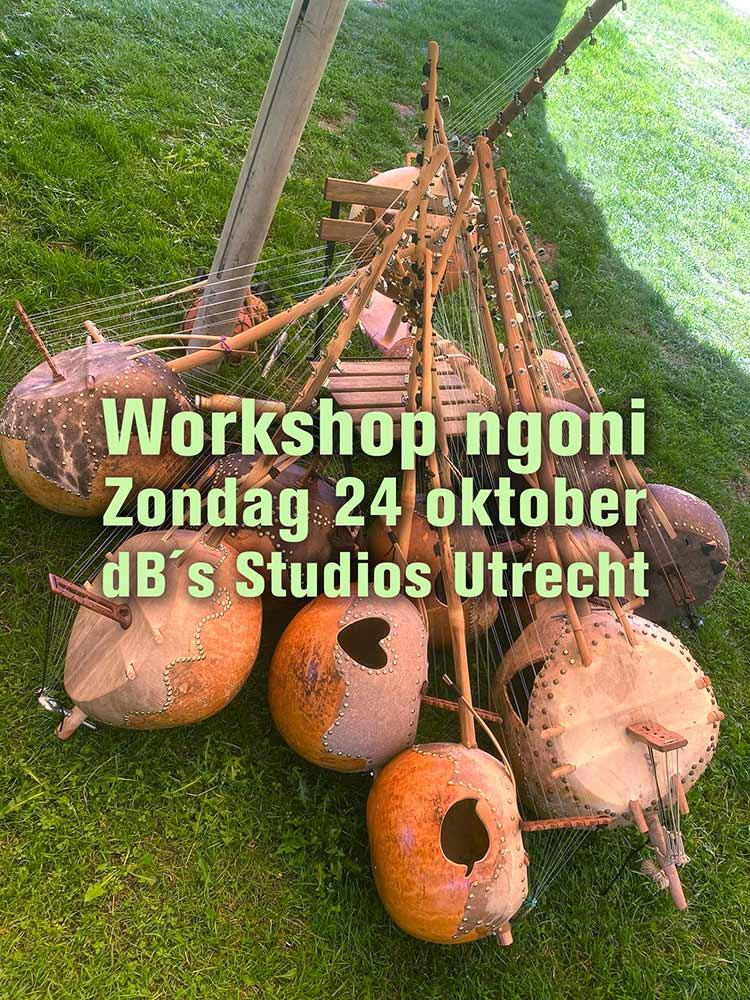 workshop ngoni victor sams zondag 4 oktober db s utrecht - Ngoni Workshop Victor Sams